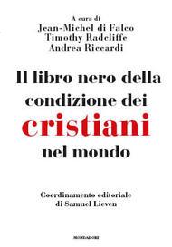 9788804646518-il-libro-nero-della-condizione-dei-cristiani-nel-mondo_copertina_piatta_fo