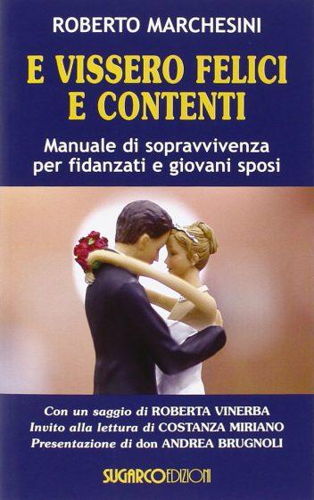 E_vissero_felic_-e_contenti